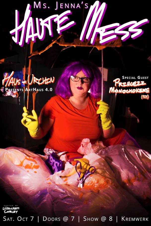 Art Haus 4.0: Ms. Jenna's Haute Mess! Tickets | Kremwerk ...